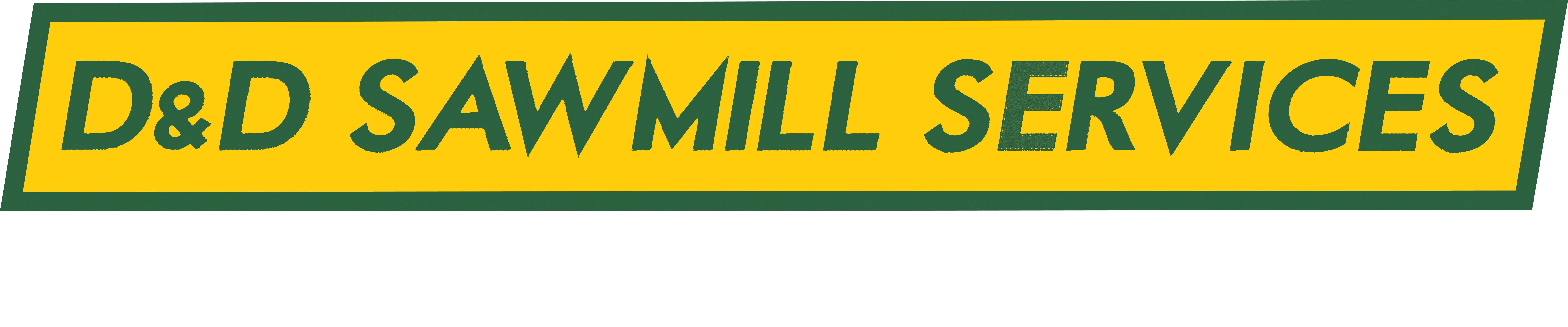 D&D Sawmill